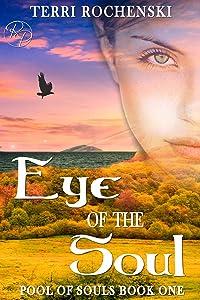 Eye of the Soul (Pool of Souls Book 1)