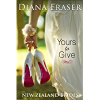 Yours to Give (New Zealand Brides Book 1) (English Edition)