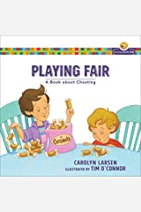 Playing Fair (Growing God's Kids): A Book about Cheating Kindle Edition
