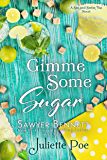 Gimme Some Sugar (Sex and Sweet Tea Book 5)