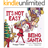 It's not easy being Santa!: A Christmas Story About Kindness!