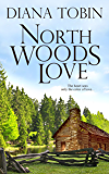 North Woods Love (Men of Maine Series)
