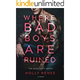 Where Bad Boys are Ruined: An Opposites Attract Romance (The Good Girls Series Book 3)