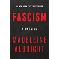 Fascism: A Warning