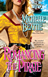 Romancing the Pirate (Pirate Series)