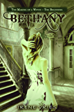Bethany: A Witch in the Making – The Beginning (Bethany The Paranormal Romance Series)