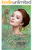 A Bride for Benjamin (The Proxy Brides Book 19)