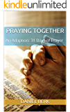 Praying Together: An Adaption: 31 Days of Prayer