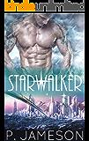 Starwalker: (A Sci-fi Fantasy Romance) (Starborn Book 1)