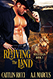 Reviving the Land (Wild Lands Book 3)