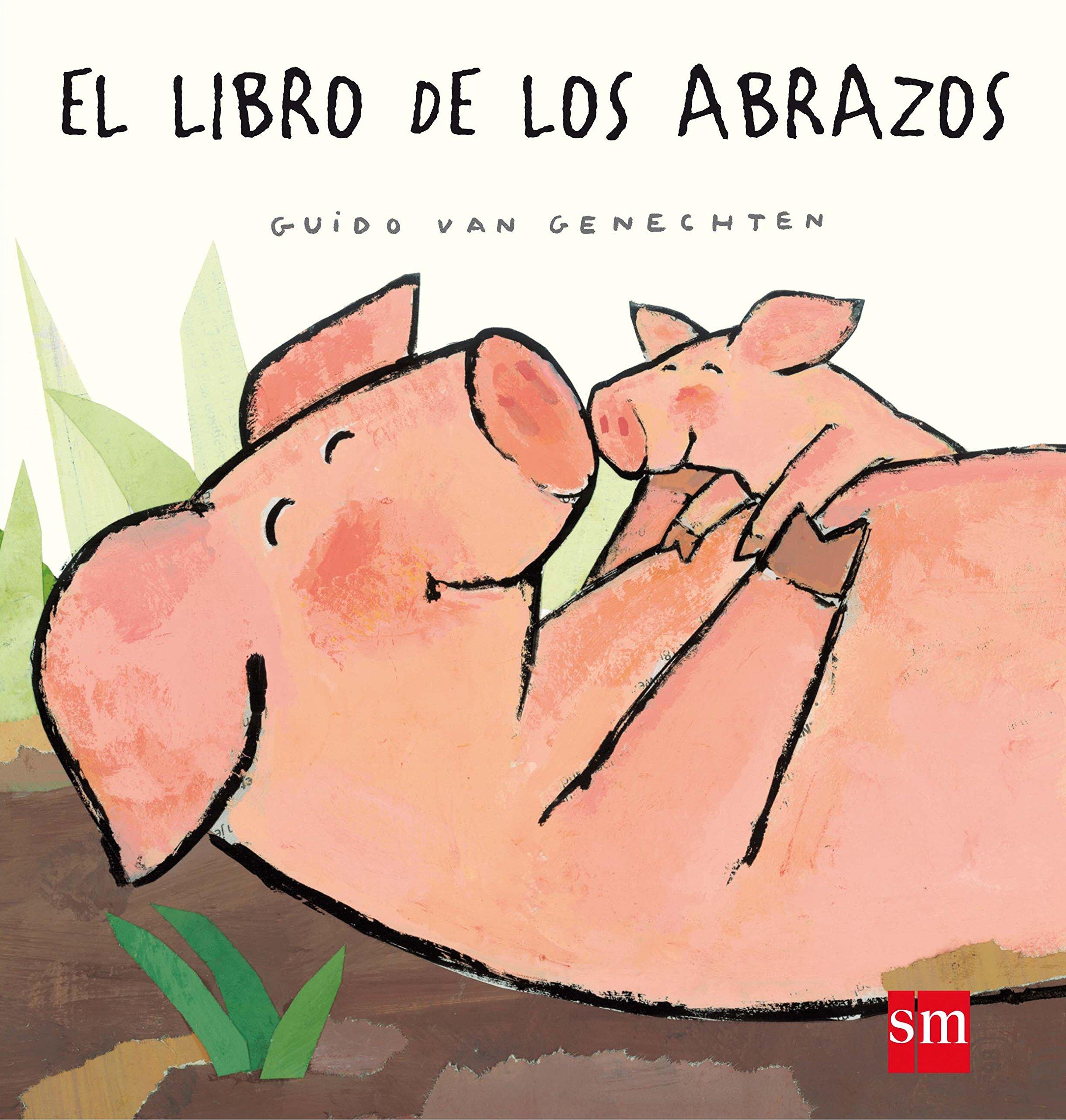 El libro de los abrazos (Libros de cartón): Amazon.es: van Genechten,  Guido, van Genechten, Guido: Libros