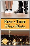 Rent a Thief: a contemporary romance