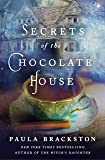 Secrets of the Chocolate House (Found Things (2))