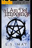 I Am Not Innocence (Innocence Cooper Series Book 4)