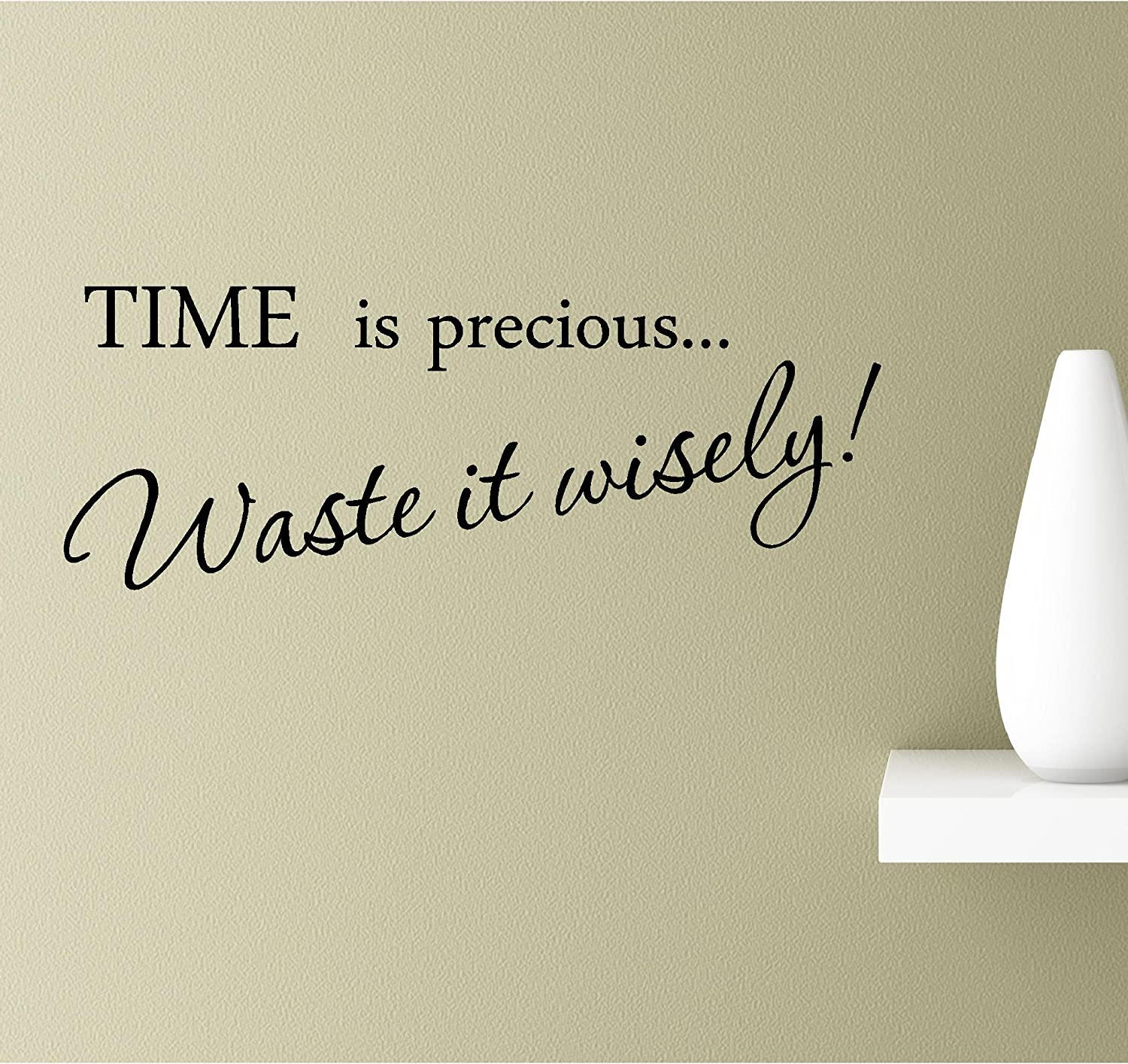 com time is precious waste it wisely vinyl wall art