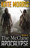 The McClane Apocalypse Book Eight