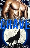 Crave (BBW Werewolf Paranormal Romance) (Spirit Moon Book 2)