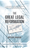 The Great Legal Reformation: Notes from the Field (English Edition)