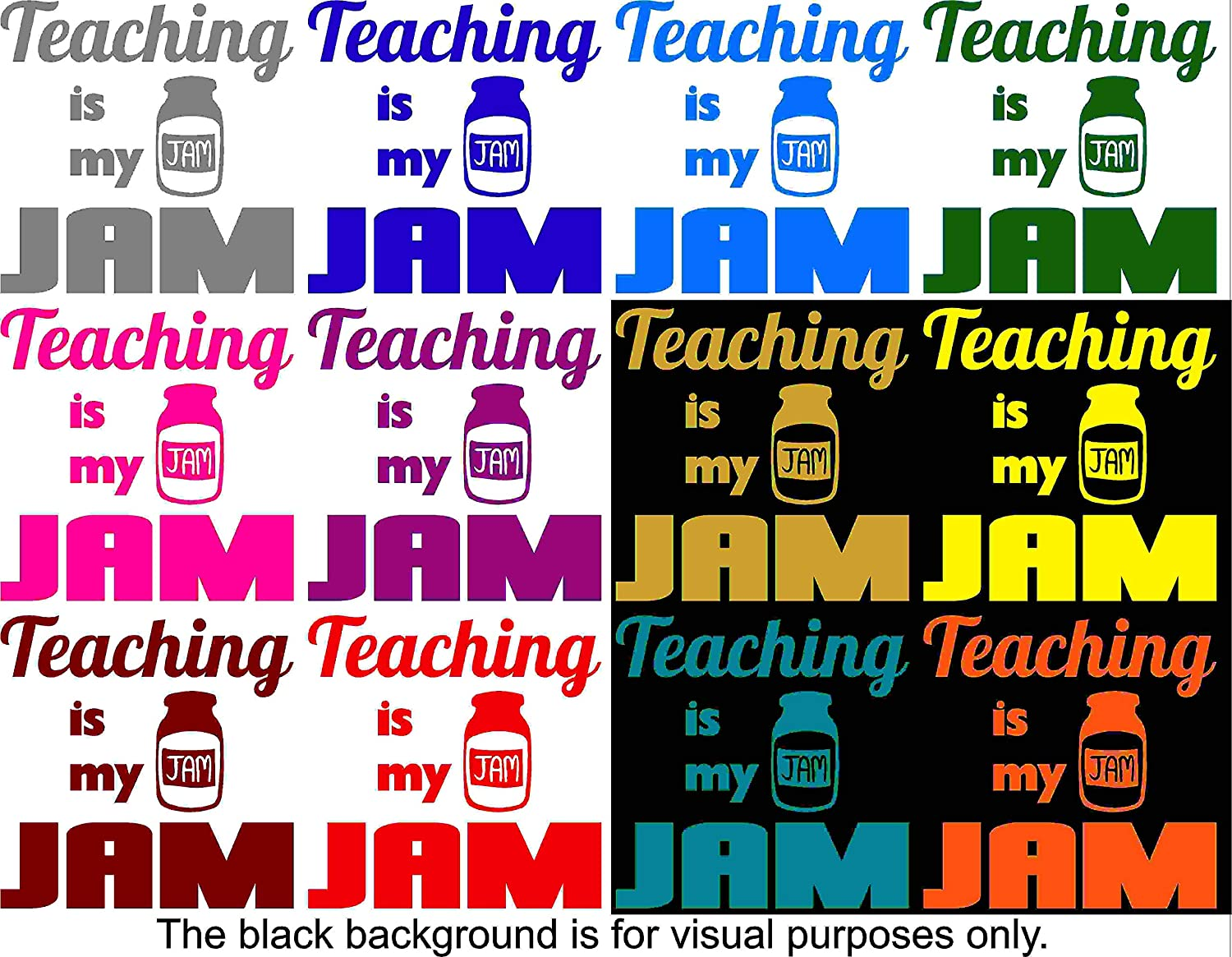 Teacher Teach Motivation Teaching Is My Jam Decal Sticker Vinyl Car Window Tumblers Wall Laptops Cellphones Phones Tablets Ipads Helmets Motorcycles Computer Towers V and T Gifts