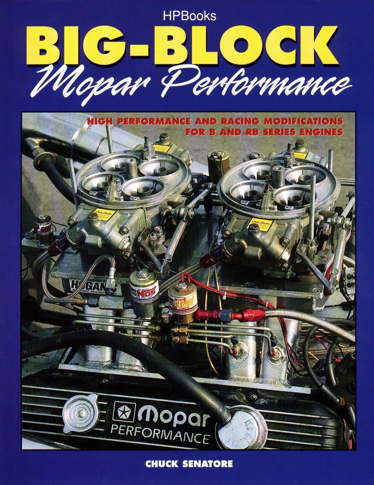 Big Block Mopar Performance - High Performance and Racing