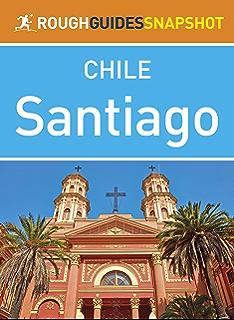 Santiago (Rough Guides Snapshot Chile)