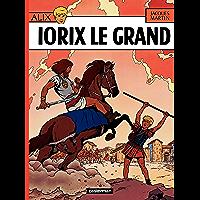 Alix (Tome 10) - Iorix Le Grand (French Edition)
