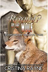 Rescued? by the Wolf (Riverford Shifters Book 3) Kindle Edition