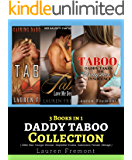 Daddy Taboo: 3 Books in 1 COLLECTION ( Older Man Younger Woman, Stepfather Erotica, Submissive Female, Menage )