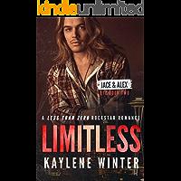 LIMITLESS: A Less Than Zero Rockstar Romance: Book 2: Jace & Alex book cover