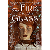The Fire in the Glass (The Charismatics Book 1)