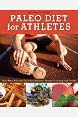 Paleo Diet for Athletes Guide: Paleo Meal Plans for Endurance Athletes, Strength Training, and Fitness Kindle Edition