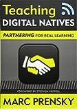 Teaching Digital Natives: Partnering for Real Learning