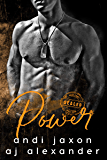Power: A BDSM Interconnected Stand Alone (SEAL'ed Book 4)