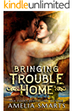 Bringing Trouble Home (Lost and Found in Thorndale Book 1)