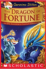 The Dragon of Fortune (Geronimo Stilton and the Kingdom of Fantasy: Special Edition #2) Kindle Edition