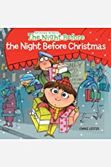 The Night Before the Night Before Christmas Paperback