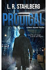 Prodigal (Marc Rinaldi Thrillers Book 1) Kindle Edition