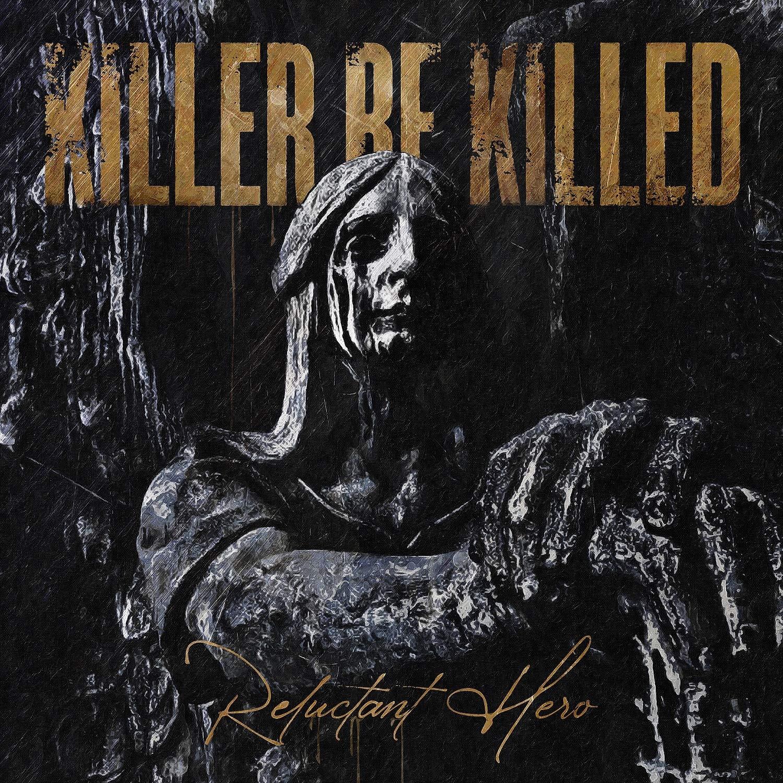 KILLER BE KILLED - Reluctant Hero - Amazon.com Music