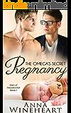 The Omega's Secret Pregnancy (Men of Meadowfall Book 1)