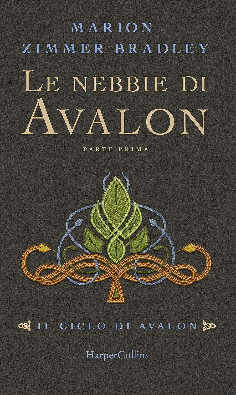 Le nebbie di Avalon - Parte 1 (Il ciclo di Avalon) (Italian ...