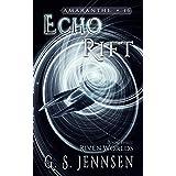 Echo Rift: Riven Worlds Book Three (Amaranthe 16)
