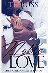 Noble Love (The Nobles of Sweet Rapids Book 1) Kindle Edition