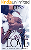 Noble Love (The Nobles of Sweet Rapids Book 1)