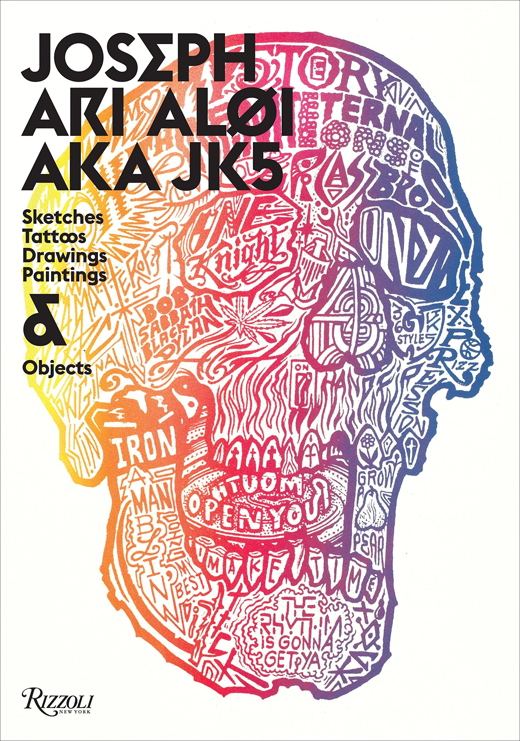 Joseph Ari Aloi Aka Jk5 An Archive Of Sketches Tattoos