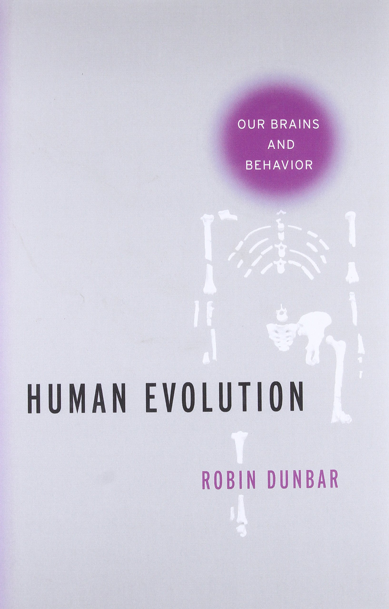 amazon human evolution our brains and behavior robin dunbar