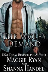 The Wolf's Demand: An Alpha Shifter Romance (Shifters' Call Book 1) Kindle Edition