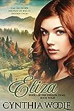 Eliza (Brides of the Oregon Trail Book 4)