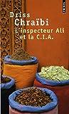 L'inspecteur Ali et la C.I.A
