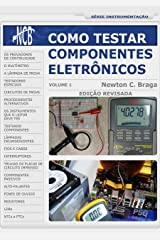 Como Testar Componentes Eletrônicos (Portuguese Edition) Kindle Edition