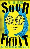 Sour Fruit (The INC Trilogy Book 1)